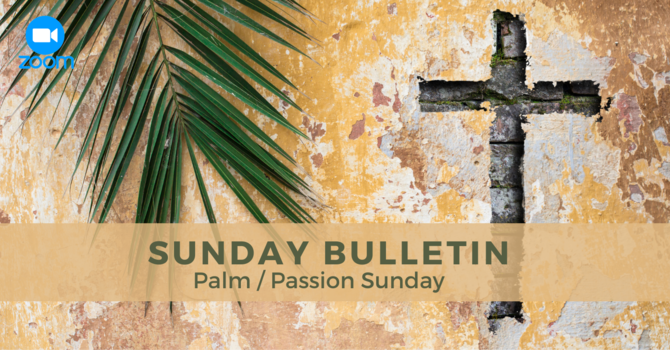 Sunday Bulletin - March 28, 2021 image