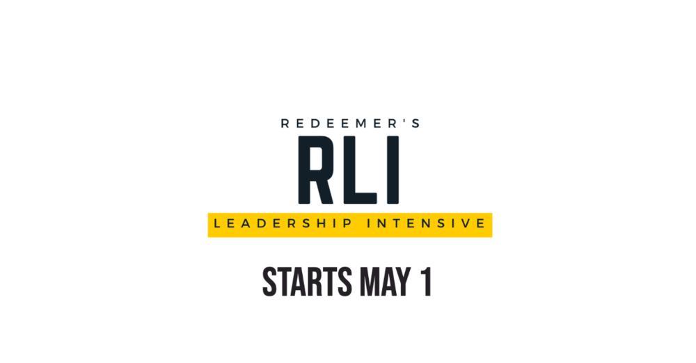 Redeemer's Leadership Intensive