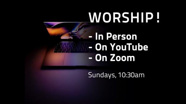 Three Ways to Worship!