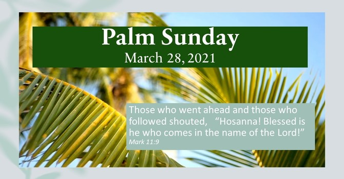 PALM SUNDAY  March 28, 2021 image