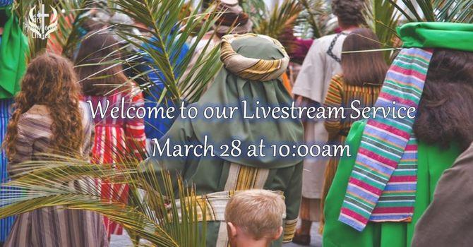 Sunday March 28 Livestream Service