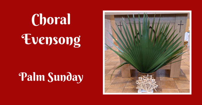 Choral Evensong - March 28, 2021 image