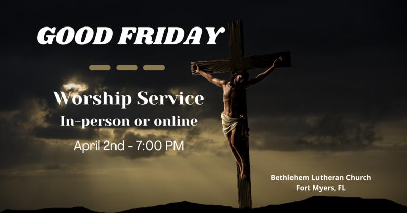Good Friday, April 2, 2021   Full Service