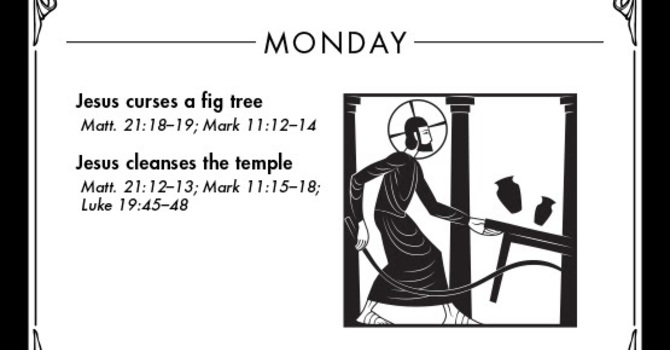Holy Week: Monday (March 30, AD 33) image
