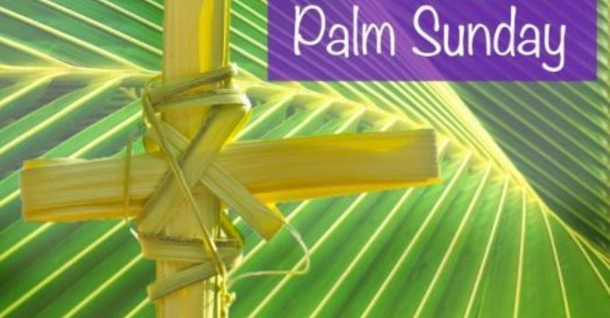 Palm Sunday March 28, 2021