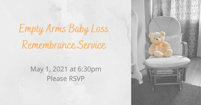 Empty Arms Baby Loss Remembrance Service