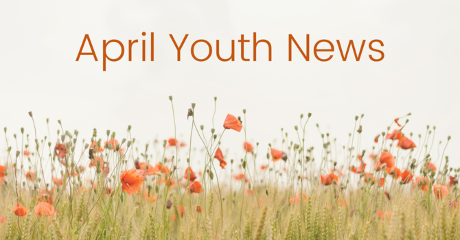 April Youth News