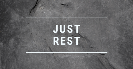 Just Rest