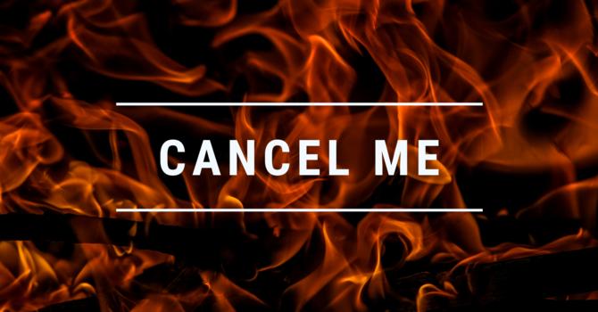 Cancel Me