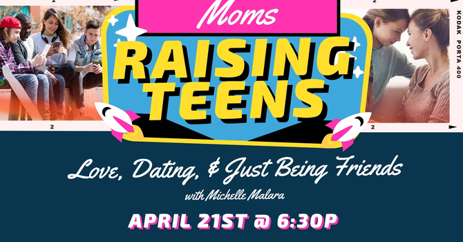 Moms Raising Teens