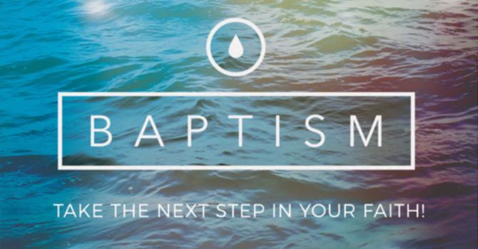 BAPTISM/MEMBERSHIP SUNDAY