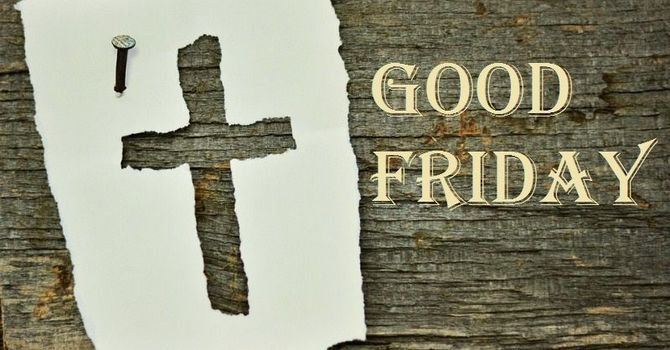 April 2, 2021 Good Friday Worship