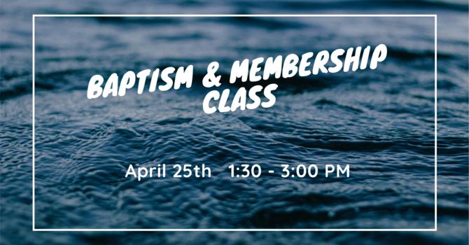 Baptism & Membership Class