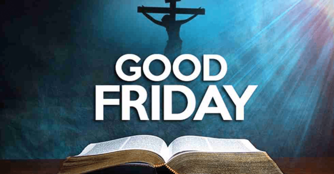 Good Friday - April 2nd, 2021 image
