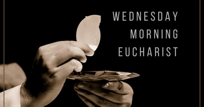 Register for Wednesday Morning Eucharist