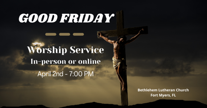 Good Friday, April 2, 2021 | Full Service