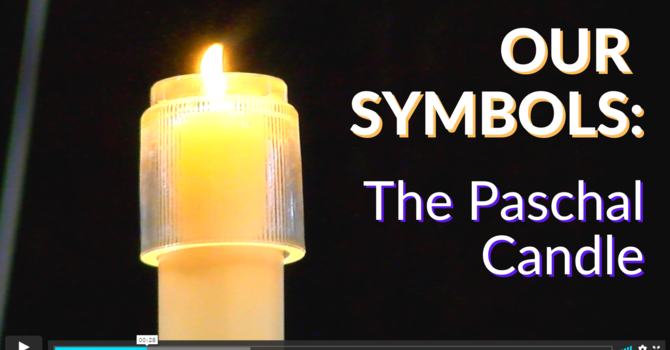 Our Symbols: The Paschal Candle image