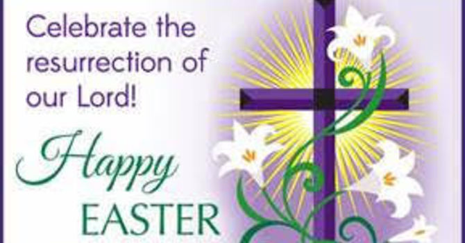 Easter Sunday -  April 4th, 2021 image