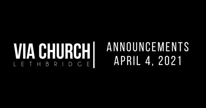 Announcements - April 4, 2021 image