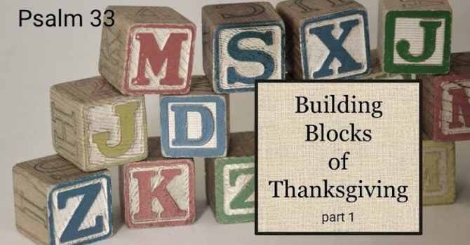 The Building Blocks of Thanksgiving Part 2