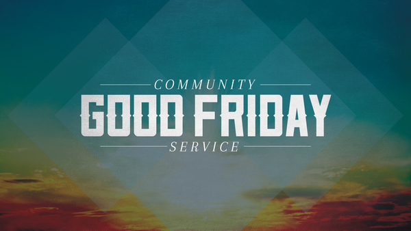Good Friday Community Service