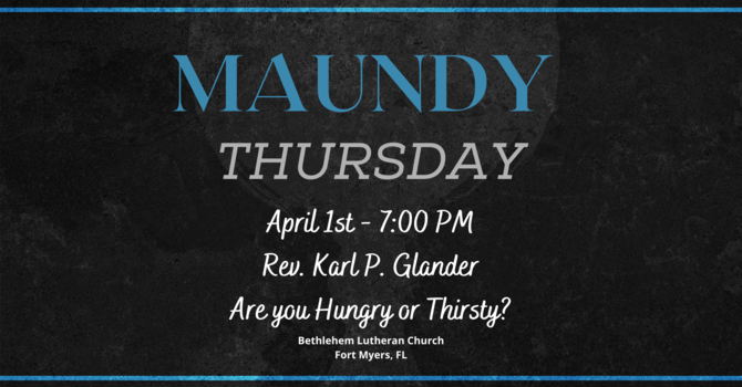 Maundy Thursday, April 01, 2021 | Sermon