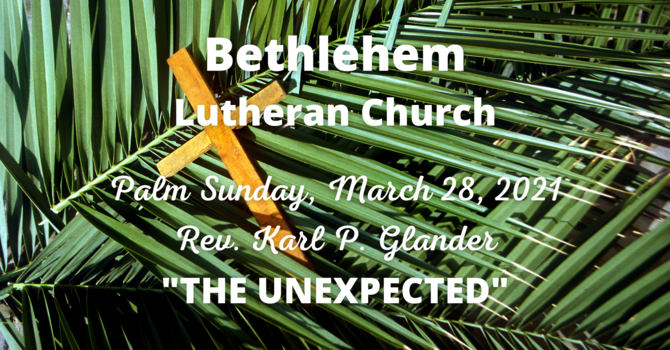 Palm Sunday, March 28, 2021 | Sermon