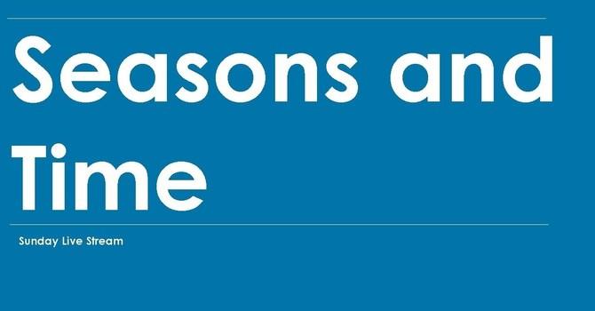 Seasons and Time