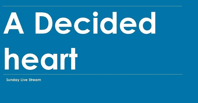 A Decided heart
