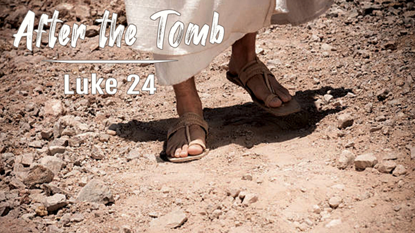 After the Tomb