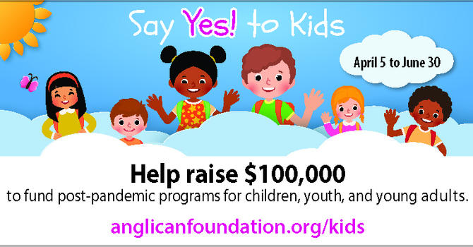 "Anglican Foundation Launches ""Says Yes! to Kids"" Campaign image"