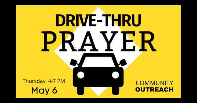 Drive-thru Prayer