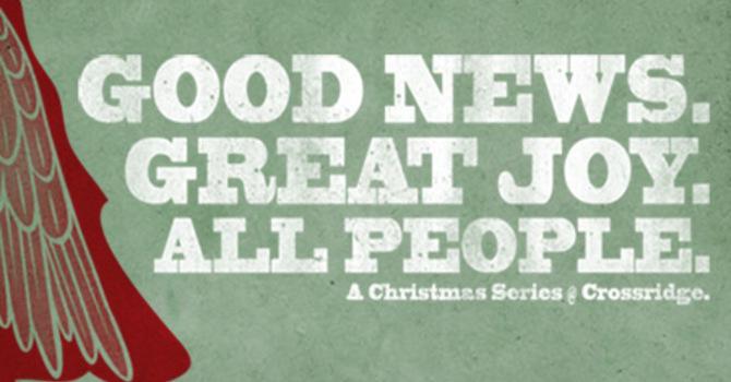 Good News. Great Joy. All People.