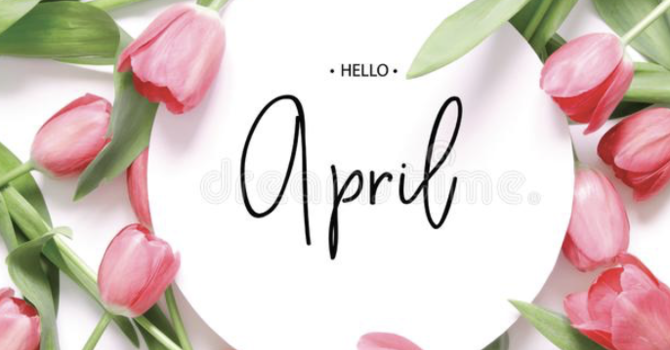 April Appreciations