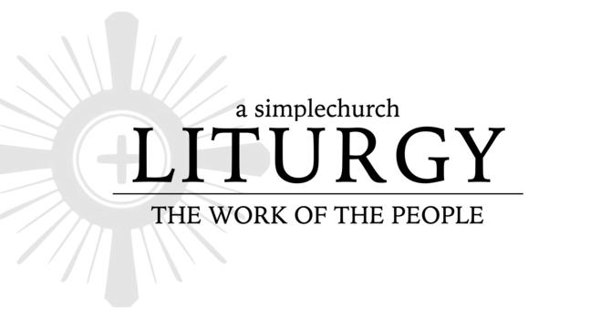Weekend Liturgy