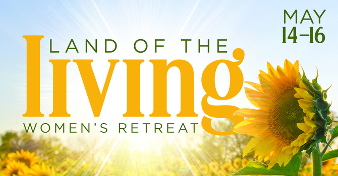 Land of the Living Women's Retreat