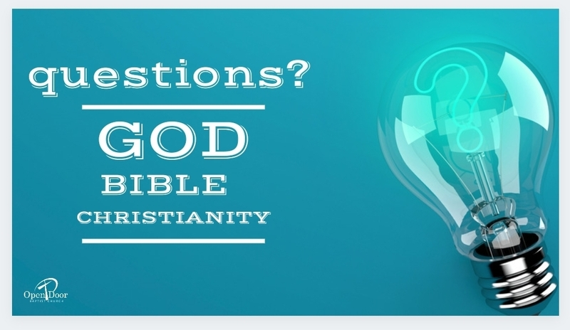 Questions: God, the Bible, & Christianity