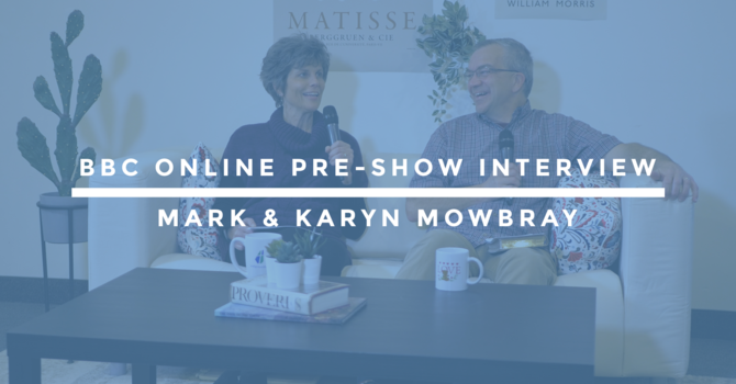 BBC Online Pre-Show Interview | Mark & Karyn Mowbray image
