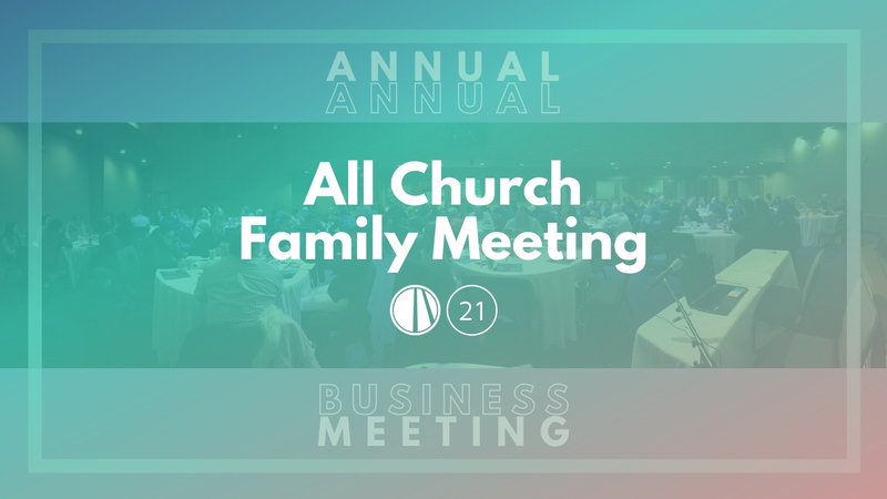 All Church Family Meeting