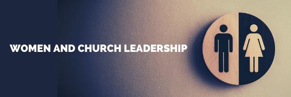 Women and Church Leadership