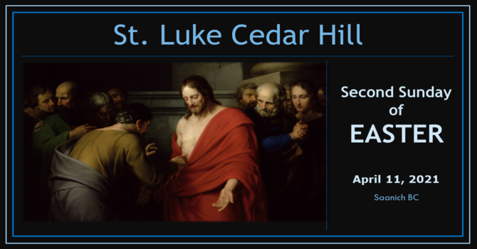 Video of the Livestream of Second Sunday of Easter Service Now Available image