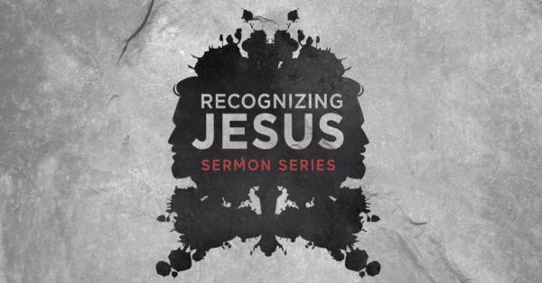 Recognizing Jesus