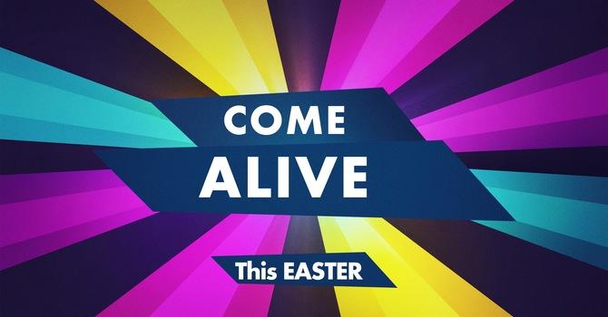 Good Friday - Come Alive to Jesus' scarifice
