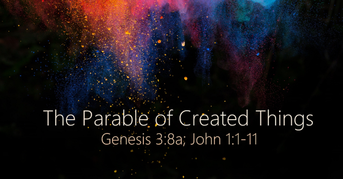 The Parable of Created Things