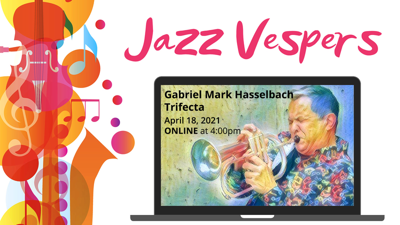 JAZZ VESPERS with Gabriel Mark Hasselbach Trifecta