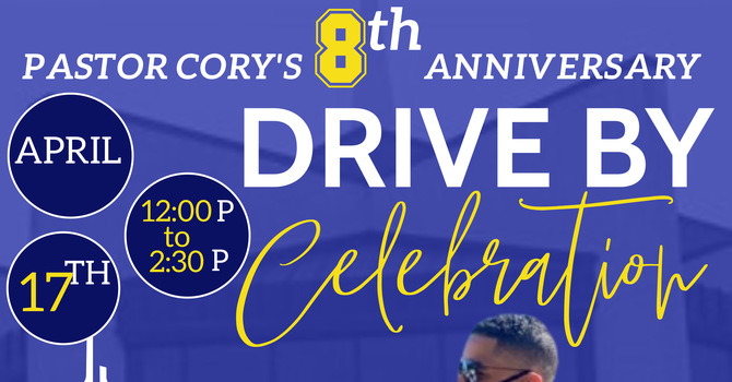 Pastor Cory's 8th Anniversary Drive-By