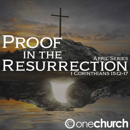 Proof in the Resurrection