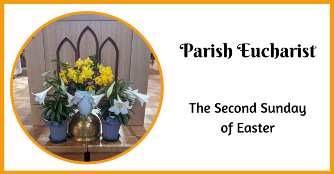 Parish Eucharist - April 11, 2021 image