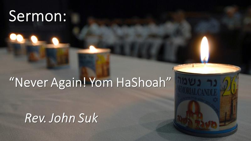 Never Again! Yom HaShoah.