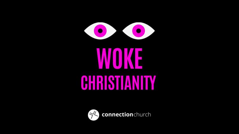 Woke Christianity